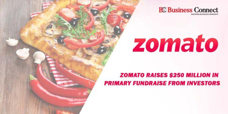 Zomato Raises $250 Million in Primary Fundraise from Investors