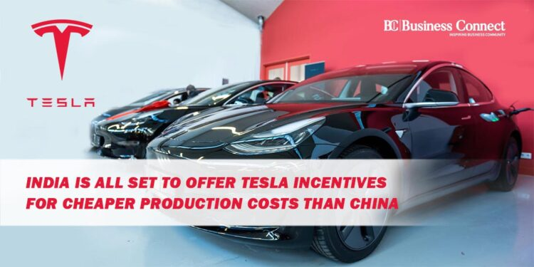 India is all set to Offer Tesla Incentives for Cheaper Production Costs than China