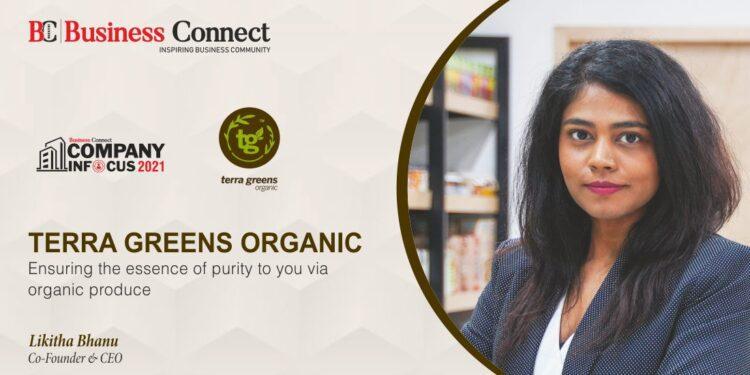 Terra Greens Organic: Ensuring the essence of purity to you via organic produce
