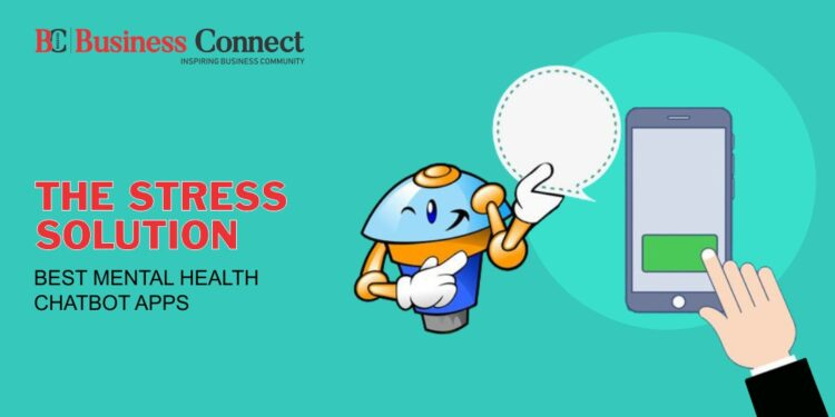 The Stress Solution Best Mental Health Chatbot Apps.
