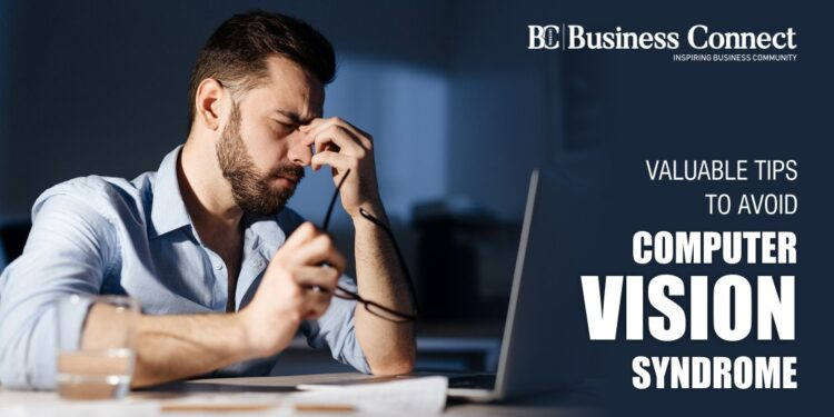Valuable Tips to avoid Computer Vision Syndrome