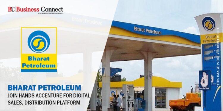 Bharat Petroleum partners Accenture for digital sales