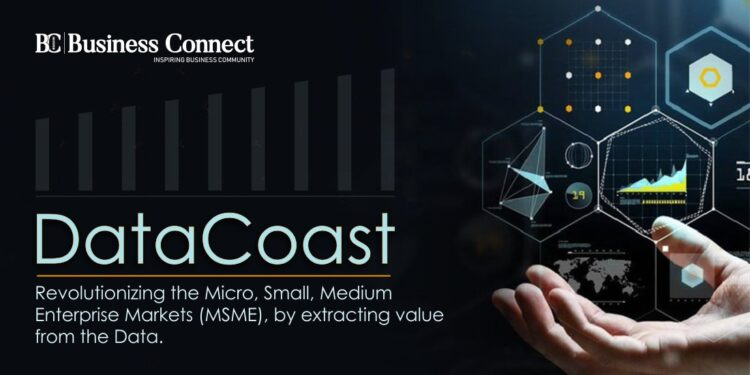 DataCoast : Revolutionizing the Micro, Small, Medium Enterprise Markets (MSME), by extracting value from the Data.