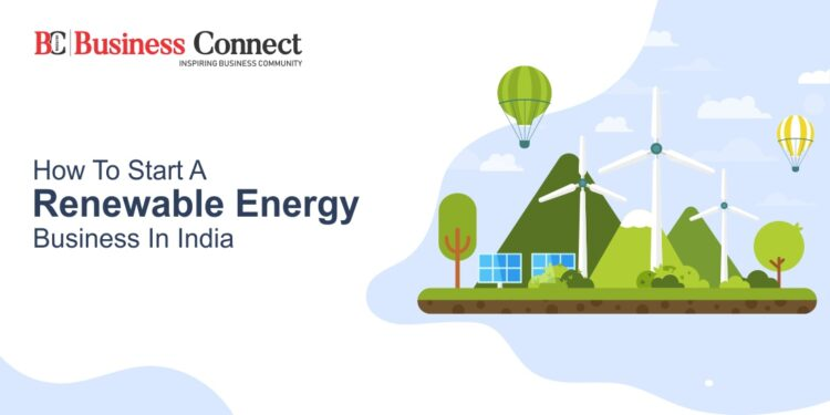 How to Start a Renewable Energy Business in India