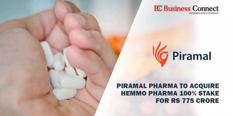 Piramal Pharma to acquire Hemmo pharma 100% stake for Rs 775 crore (1)Piramal Pharma to acquire Hemmo pharma 100% stake for Rs 775 crore