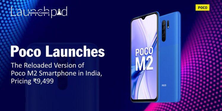 Poco Launches the Reloaded Version of Poco M2