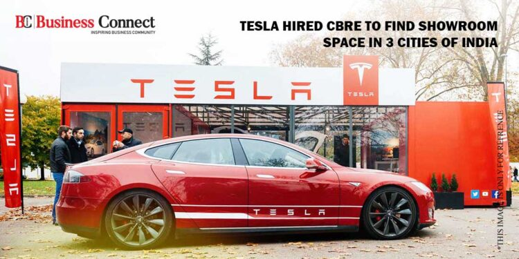 Tesla hired CBRE to find showroom space in 3 cities of India