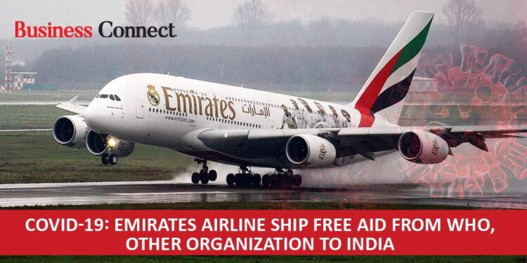 Emirates airlines to ship aid from WHO other groups to India for free