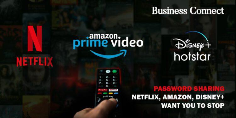 Password Sharing: Netflix, Amazon, Disney+ want you to stop
