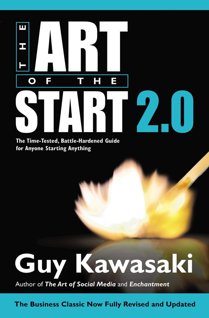 The Art of the Start by Guy Kawasaki | Top 10 Best Books for Starting a Business in 2021