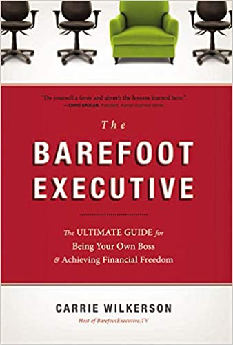 The Barefoot Executive by Carrie Wilkerson | Top 10 Best Books for Starting a Business in 2021