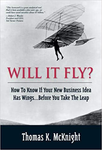 Will It Fly by Thomas K. McKnight | Top 10 Best Books for Starting a Business in 2021