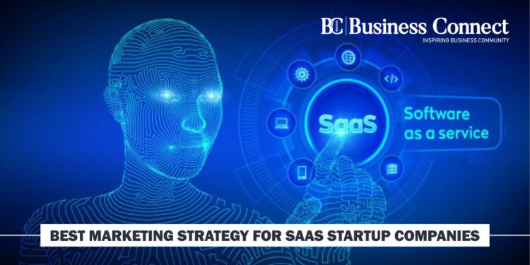 Best Marketing Strategy for SaaS Startup Companies