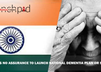 India has no Assurance to Launch National Dementia Plan or Strategy