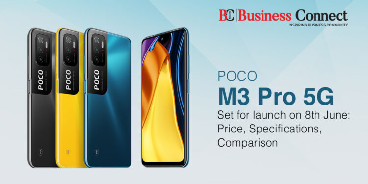 Poco M3 Pro 5G set for launch on 8th June: Price, Specifications, Comparison