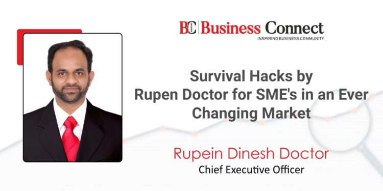 Survival Hacks by Rupen Doctor for SME's in an Ever Changing Market.