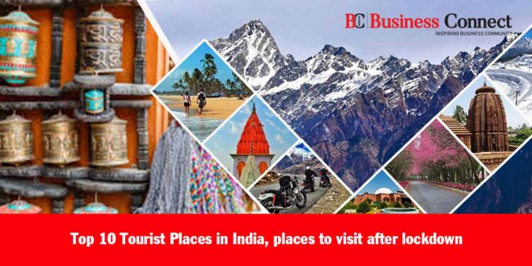 Top 10 Tourist Places in India, places to visit after lockdown