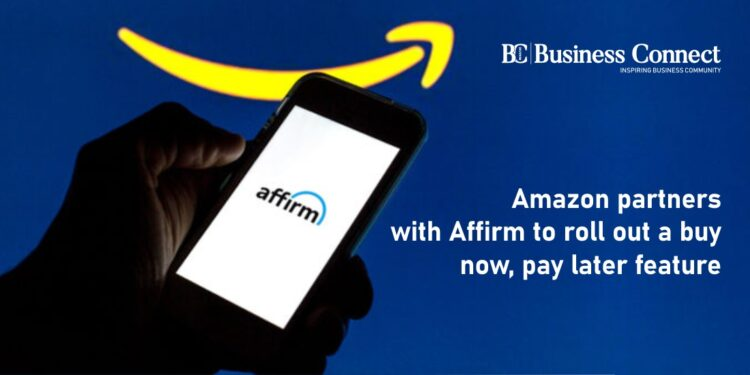 Amazon partners with Affirm to roll out a buy now, pay later feature