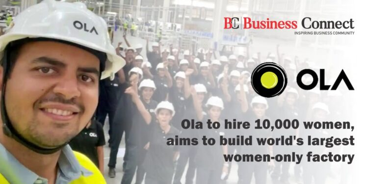 Aatmanirbhar Bharat' Ola to employ over 10,000 women at 'world's biggest' EV plant
