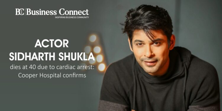 Actor Sidharth Shukla dies at 40 due to cardiac arrest: Cooper Hospital confirms
