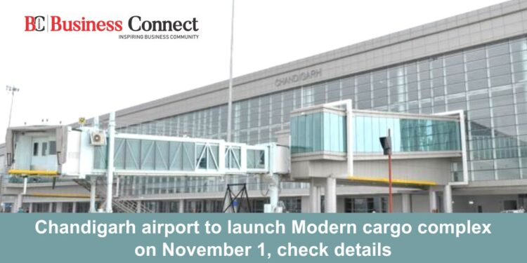 Chandigarh airport to launch Modern cargo complex on November 1, check details
