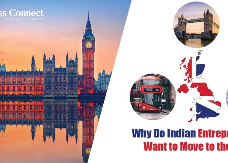 Why Do Indian Entrepreneurs Want to Move to the UK?