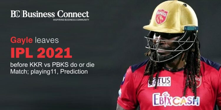 Gayle leaves IPL 2021 before KKR vs PBKS do or die Match; playing11, Prediction