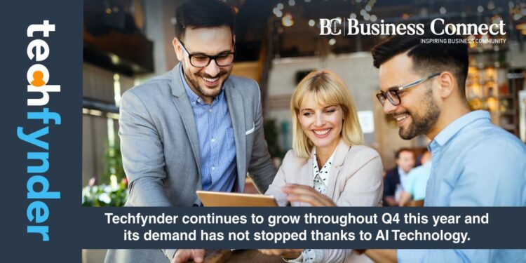 Techfynder continues to grow throughout Q4 this year and its demand has not stopped thanks to AI Technology.