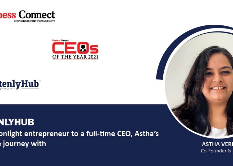 From a moonlight entrepreneur to a full-time CEO, Astha's remarkable journey with WrittenlyHub