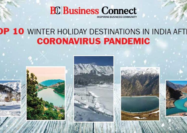 Top 10 Winter holiday destinations in India after Coronavirus Pandemic
